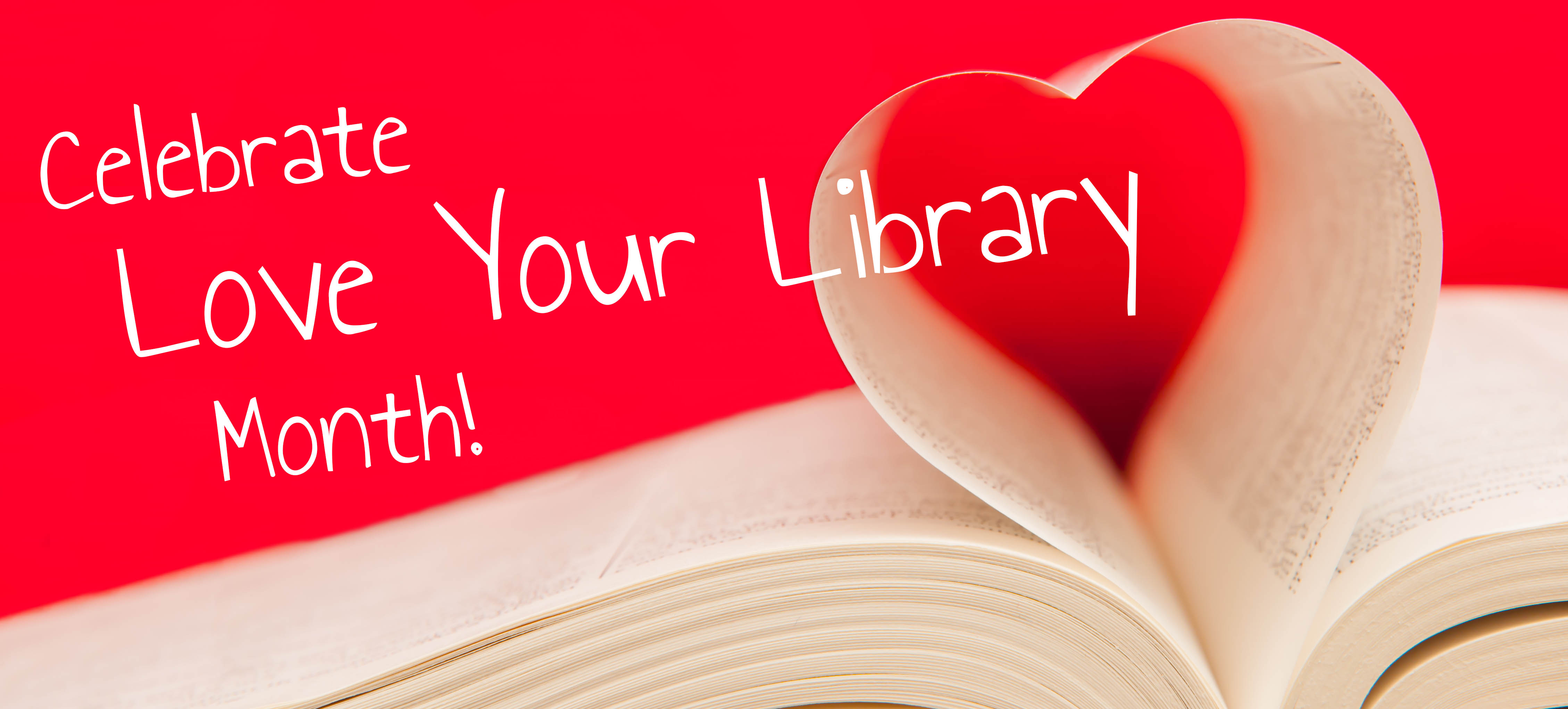 Garfield County Libraries Foundation Love Your Library Month