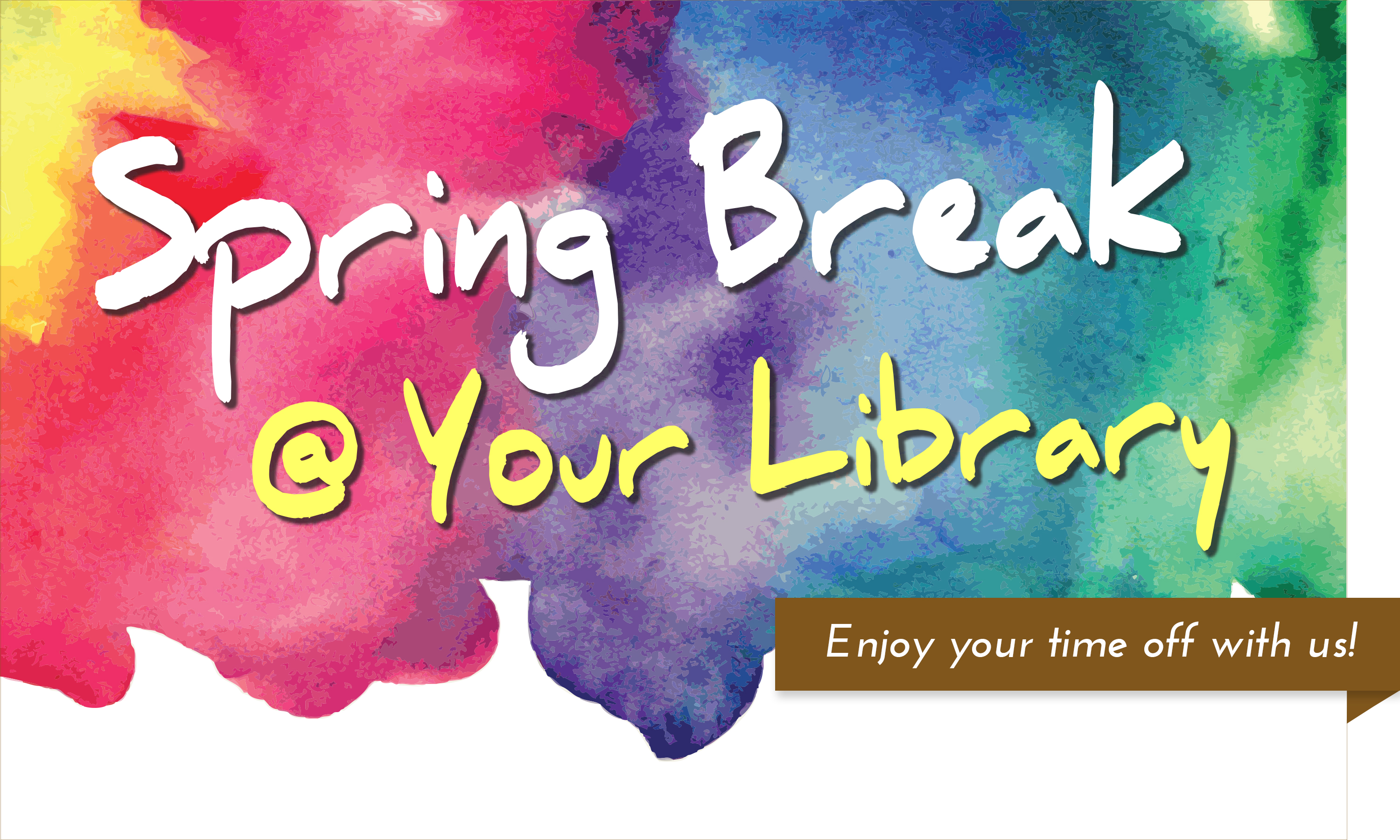 Spring Break at Your Library