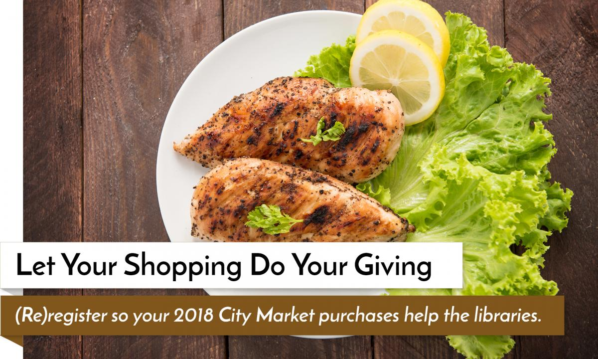 Re-register your City Market Rewards card to help benefit the Garfield County Libraries every time you shop