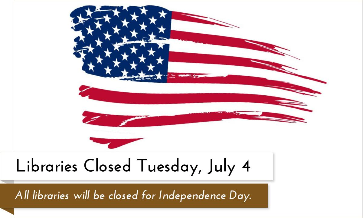 All Garfield County Libraries branches will be closed on Tuesday, July 4 2017 for Independence Day