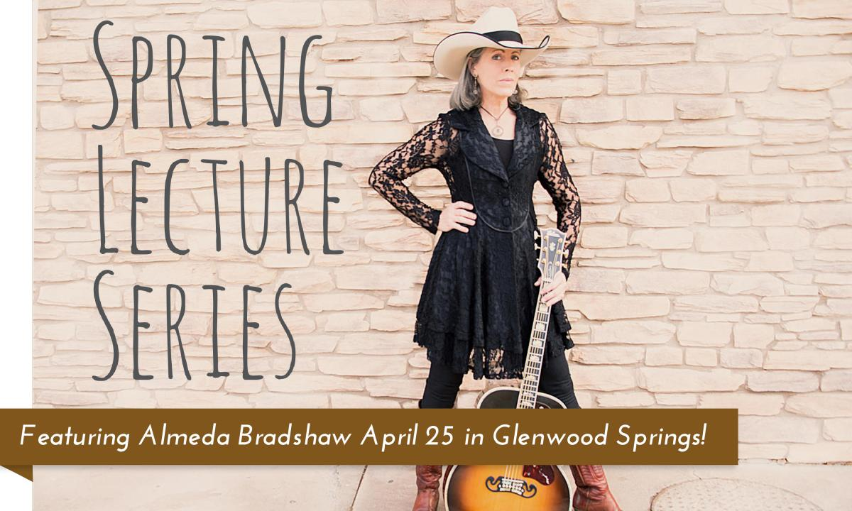Spring Lecture Series Featuring Almeda Bradshaw at the Glenwood Springs Branch Library