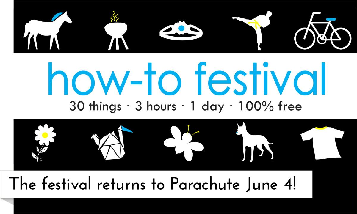 Parachute Branch Library's 4th Annual How-To Festival is on June 4!