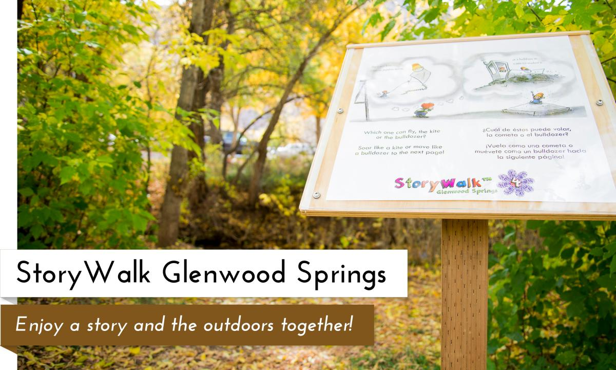 StoryWalk Glenwood Springs Garfield County Libraries