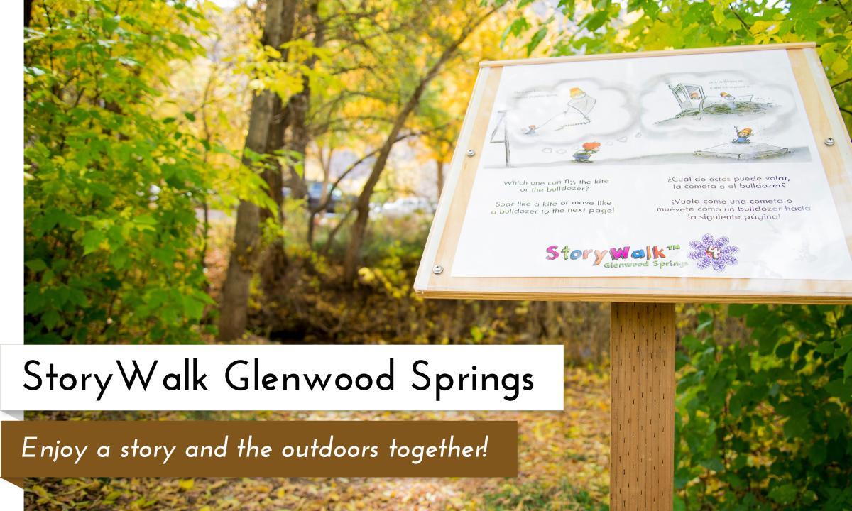StoryWalk Glenwood Springs Garfield County Libraries