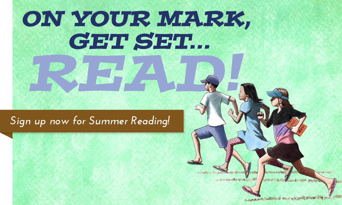 Summer Reading has begun! Sign up now!