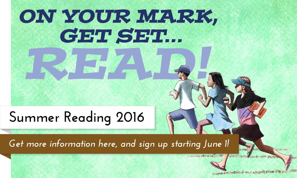 Learn more about Summer Reading! Sign up starts June 1