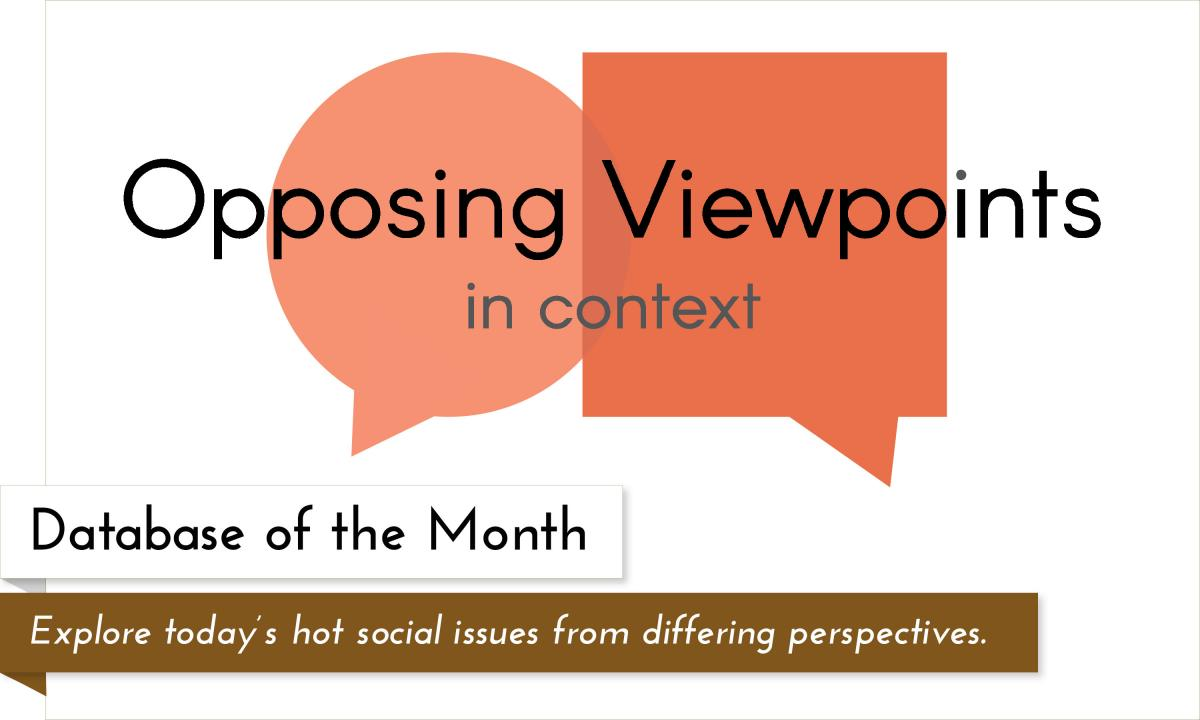 Database of the month Opposing Viewpoints