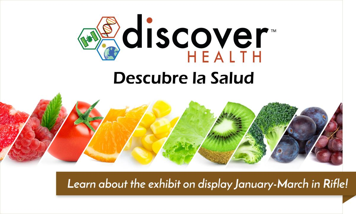 Discover Health on display at the Rifle Branch Library from January 7 to March 27.