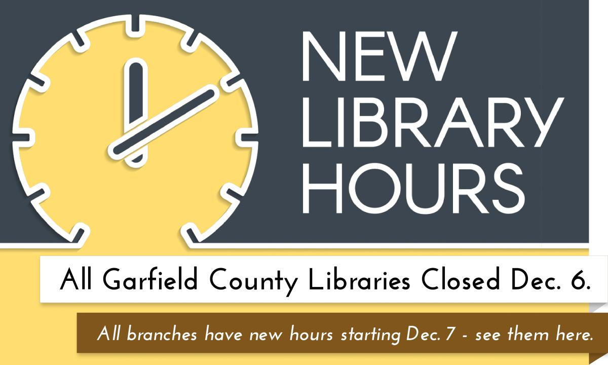 Learn about the new hours and changes at the Garfield County Libraries