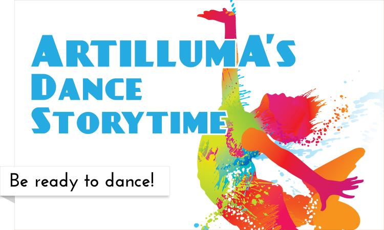 Join us at all the libraries for a dance storytime with Artilluma!